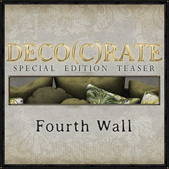 Deco(c)rate Special Edition Teaser: Fourth Wall!