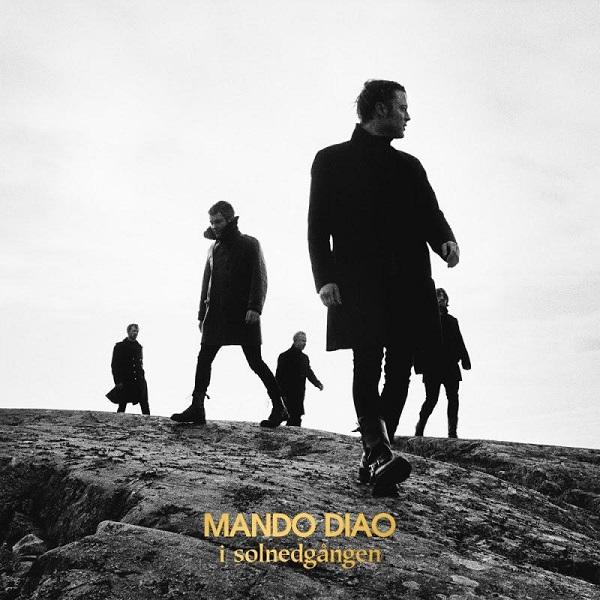Mando Diao - I Solnedgången