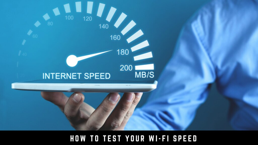 How to test your Wi-Fi speed