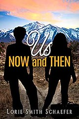 US Now and Then by Lorie Smith Schaefer