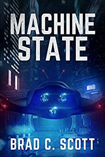 Machine State by Brad C. Scott