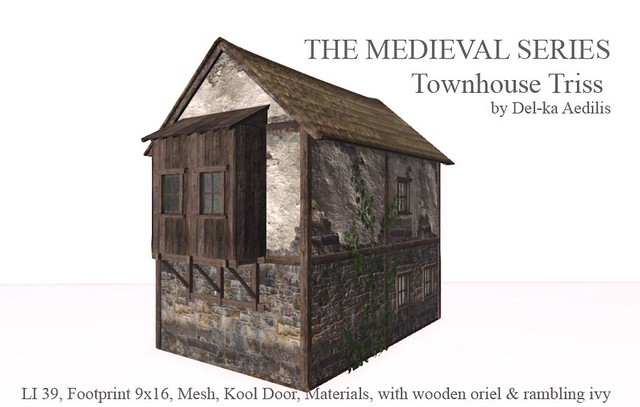 The Medieval Series – Townhouse Triss
