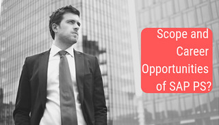 What are the scope and career opportunities in SAP PS?
