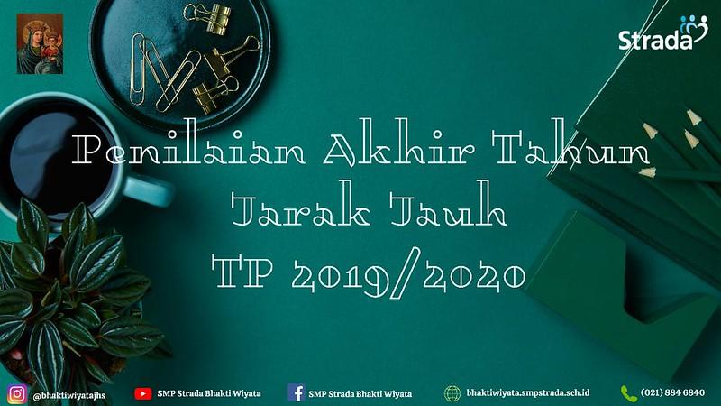 Penilaian Akhir Tahun Jarak Jauh TP 2019/2020