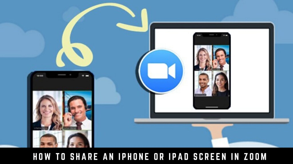 How to Share an iPhone or iPad Screen in Zoom