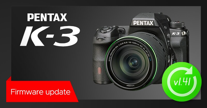 New firmware update v1.41 released for PENTAX K-3
