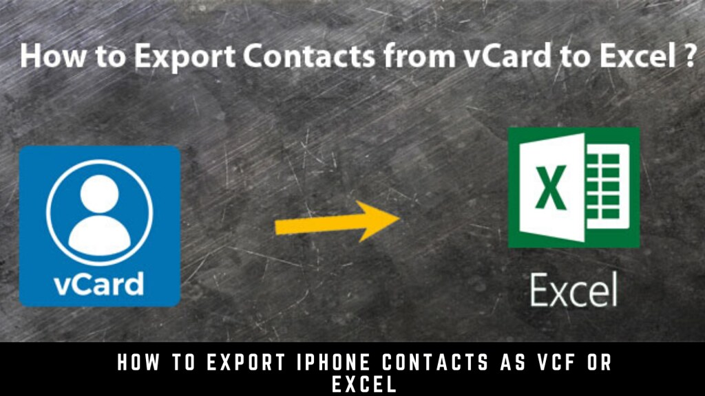 How to Export iPhone Contacts as VCF or Excel