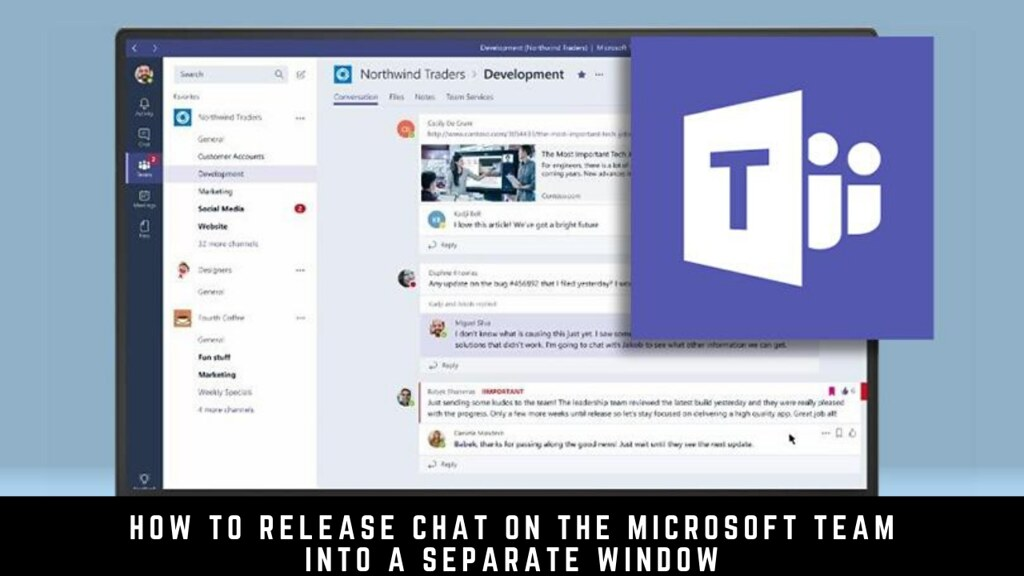How to Release Chat on the Microsoft Team into a Separate Window