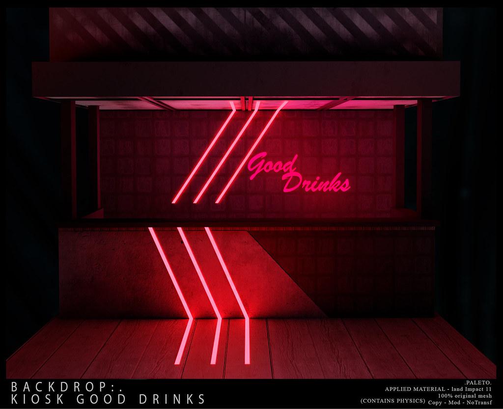 .PALETO. Backdrop:.kiosk Good Drinks