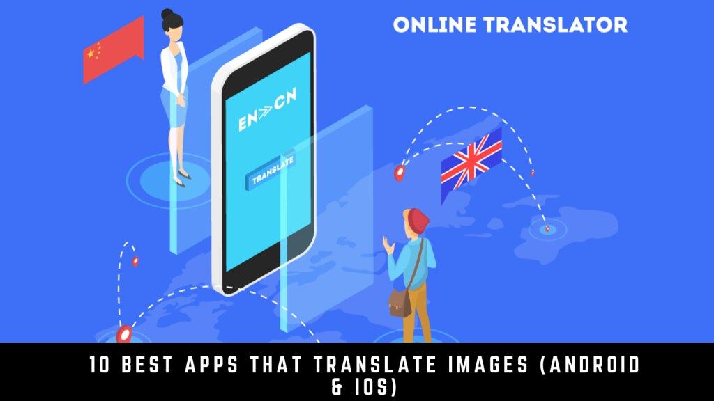 10 Best apps that translate images (Android & iOS)