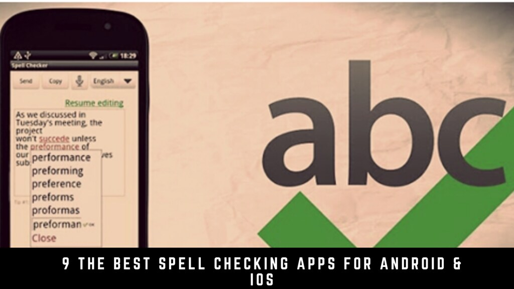 9 The best spell checking apps for Android & iOS