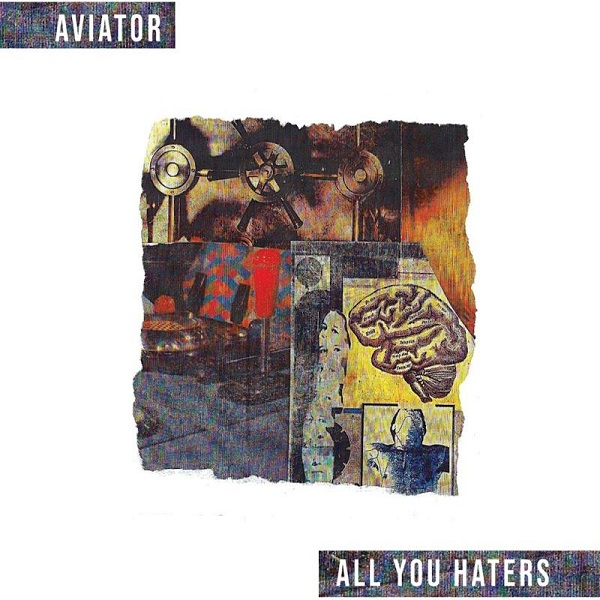Aviator - All You Haters