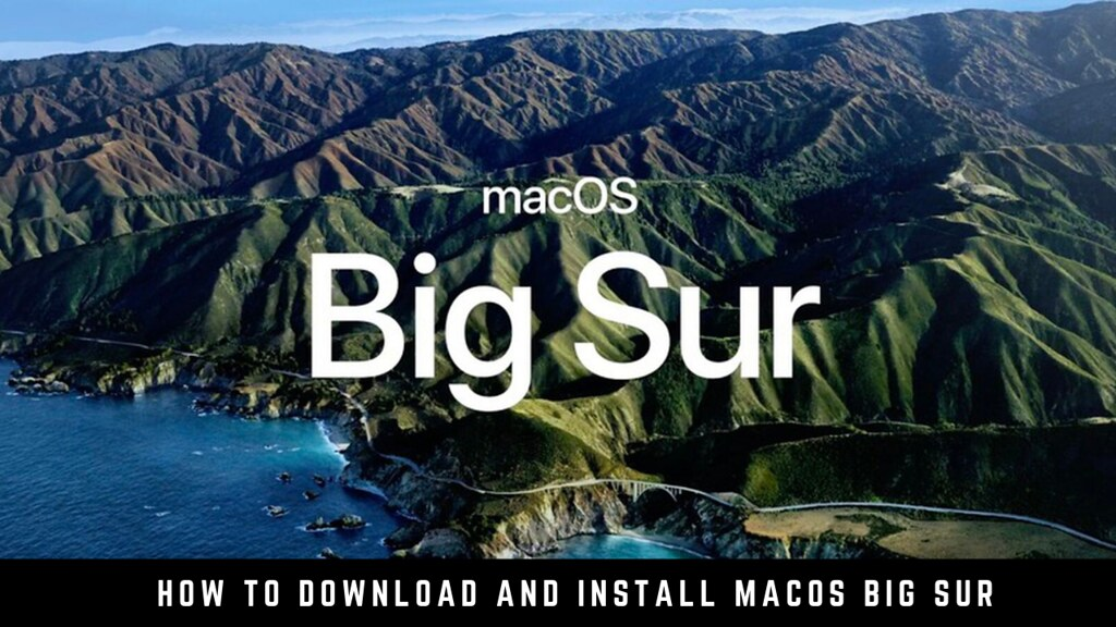 How to download and install macOS Big Sur