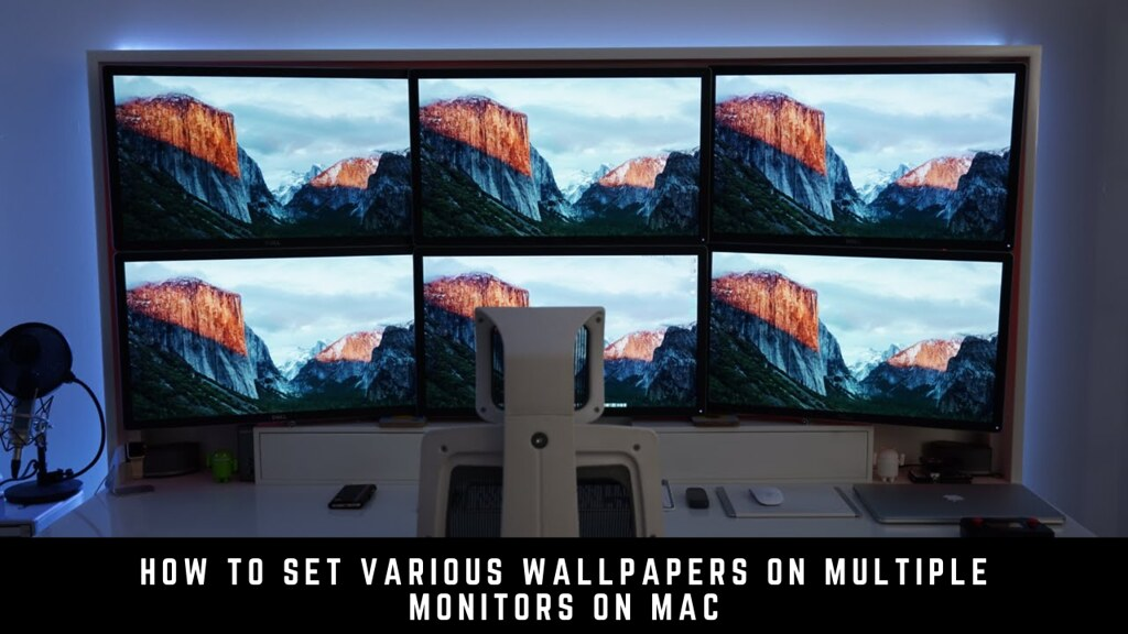 How to Set Various Wallpapers on Multiple Monitors on Mac
