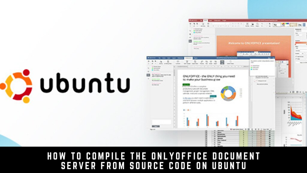 How to compile the ONLYOFFICE Document Server from source code on Ubuntu