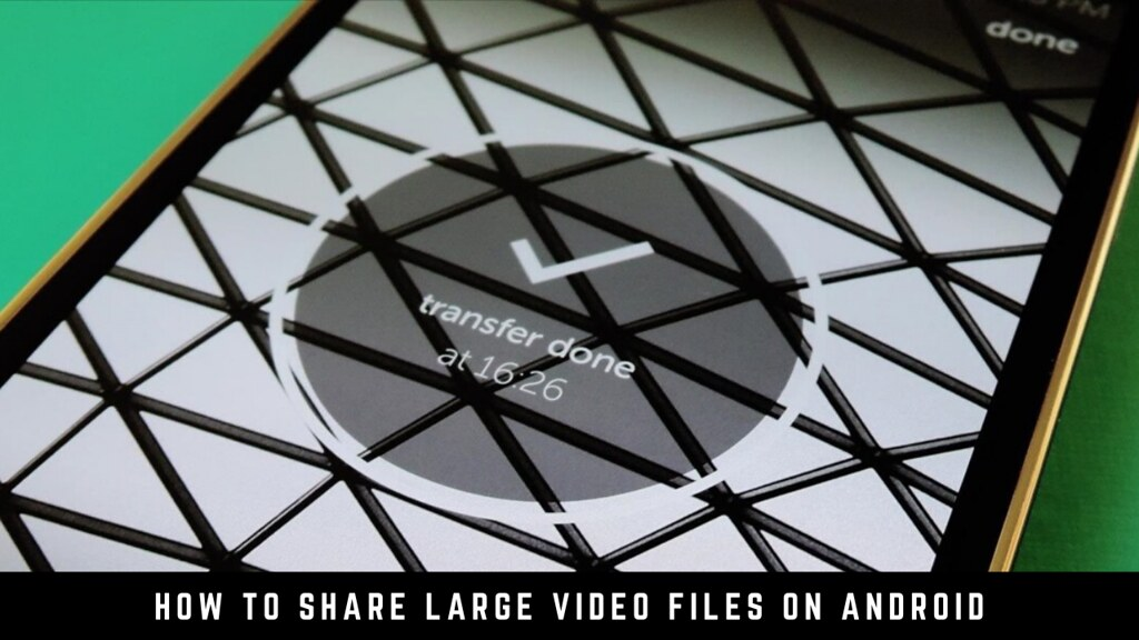 How to share large video files on Android