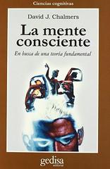 David J Chalmers, La mente consciente