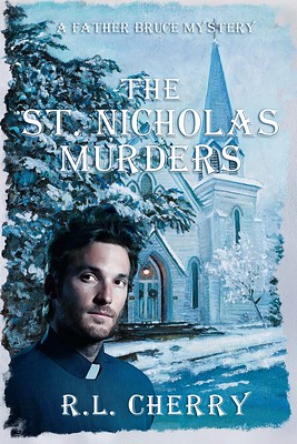 Cover: The St. Nicolas Murders by R.L. Cherry