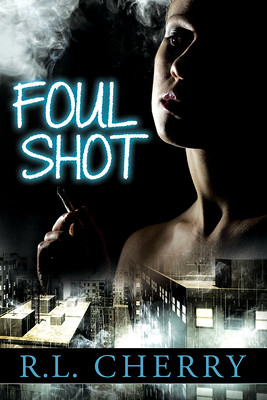 Cover: Foul Shot by R.L. Cherry