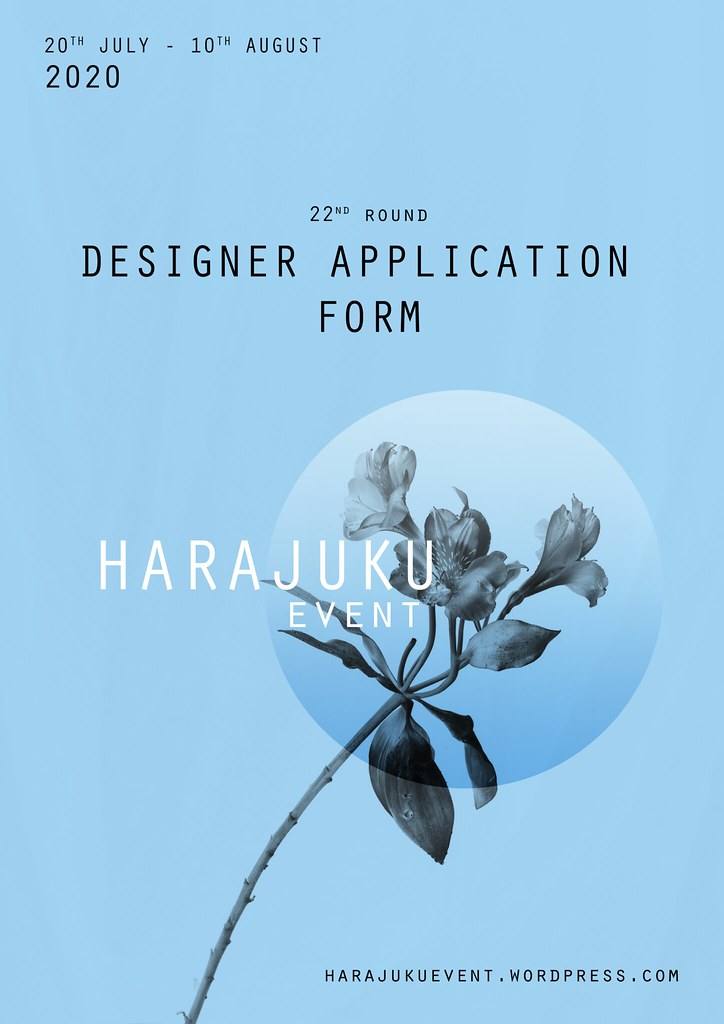 Harajuku 原宿 Event – 22nd Round DESIGNERS APPLICATION FORM