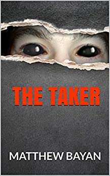 Cover: The Taker by Matthew Bayan