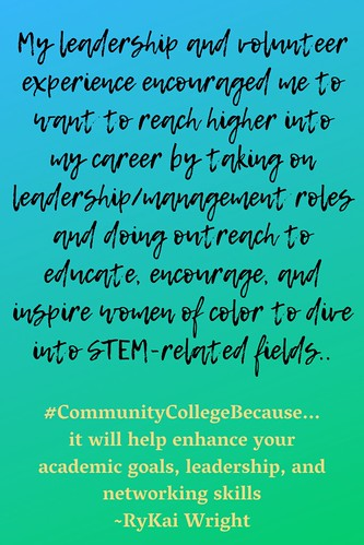 RyKai Wright: #CommunityCollegeBecause ... it will help enhance your academic goals, leadership, and networking skills