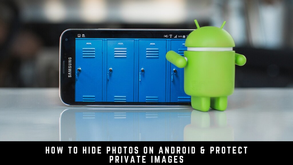 How to Hide Photos on Android & Protect Private Images