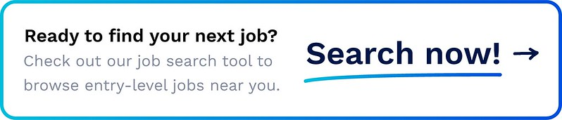 Banner saying Ready to find your next job? Check out our job search tool to browse entry-level jobs near you. Search now!