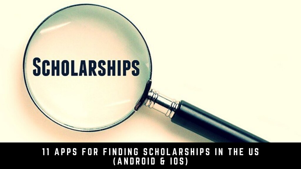 11 Apps For Finding Scholarships In The US (Android & iOS)
