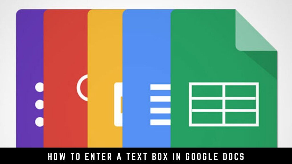 How to enter a text box in Google Docs