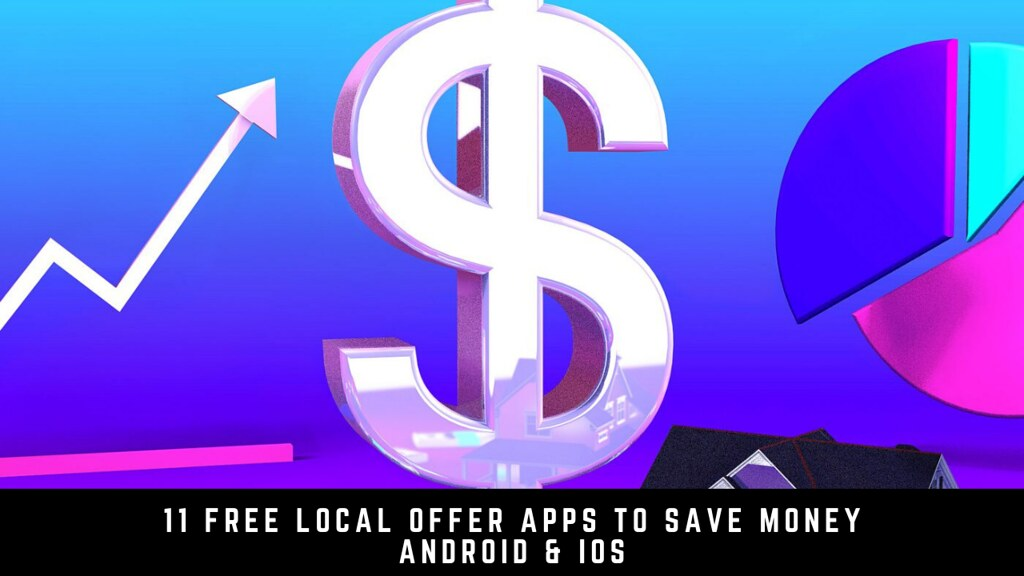 11 Free Local Offer Apps To Save Money Android & iOS