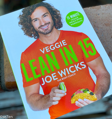 In A Week Of Cook Book Reviews Let S Begin With Joe Wicks And Sarah Wilson Se7en
