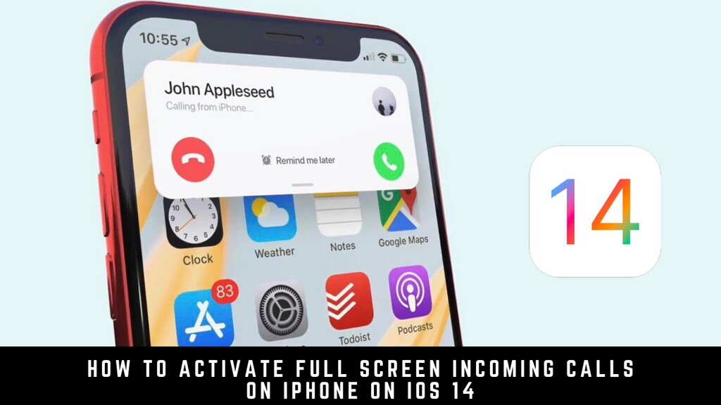 How to Activate Full Screen Incoming Calls on iPhone on iOS 14