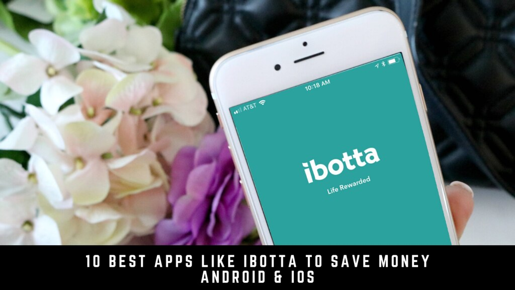 10 Best Apps Like Ibotta To Save Money Android & iOS