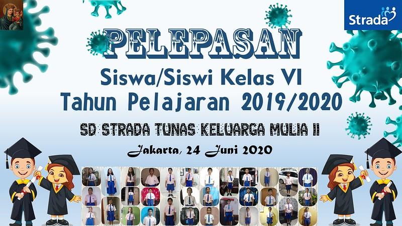 PELEPASAN SISWA KELAS VI SD STRADA  TKM II ANGKATAN 2019/2020