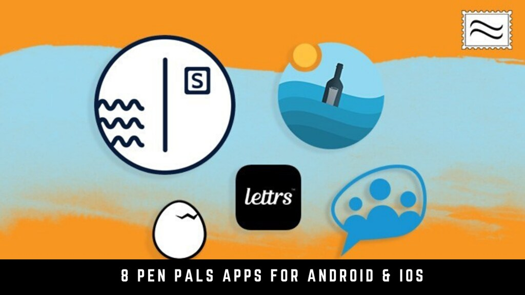 8 Pen Pals Apps For Android & iOS