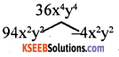 KSEEB Solutions for Class 8 Maths Chapter 4 Factorisation Additional Questions 7