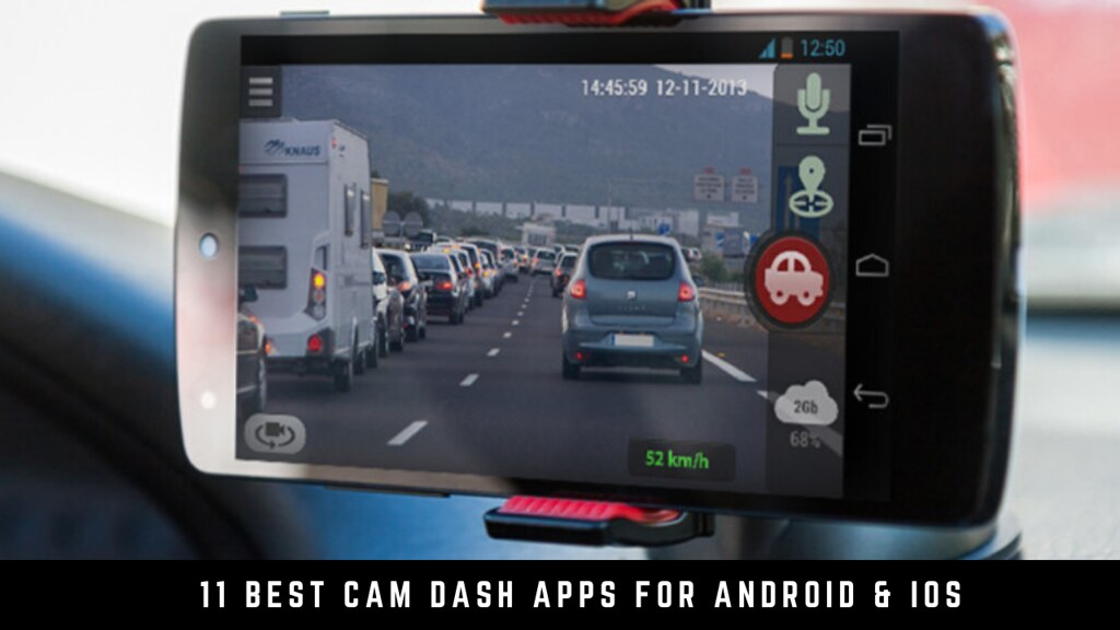 11 Best Cam Dash Apps For Android & iOS