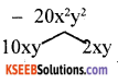 KSEEB Solutions for Class 8 Maths Chapter 4 Factorisation Additional Questions 11