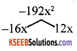 KSEEB Solutions for Class 8 Maths Chapter 4 Factorisation Additional Questions 5