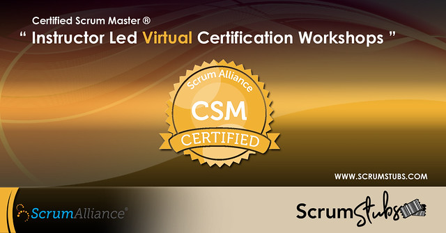 CSM | Virtual Instructor ( CST ) Led Workshop | Agile | Scrum Alliance |  Professional Trainers | Scrum Stubs |