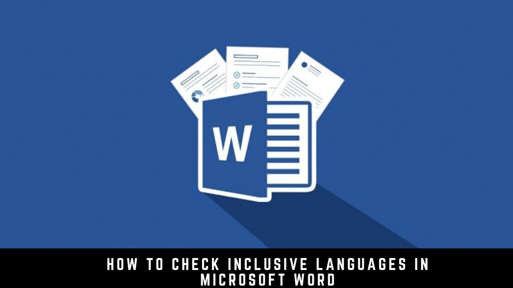 How to Check Inclusive Languages in Microsoft Word