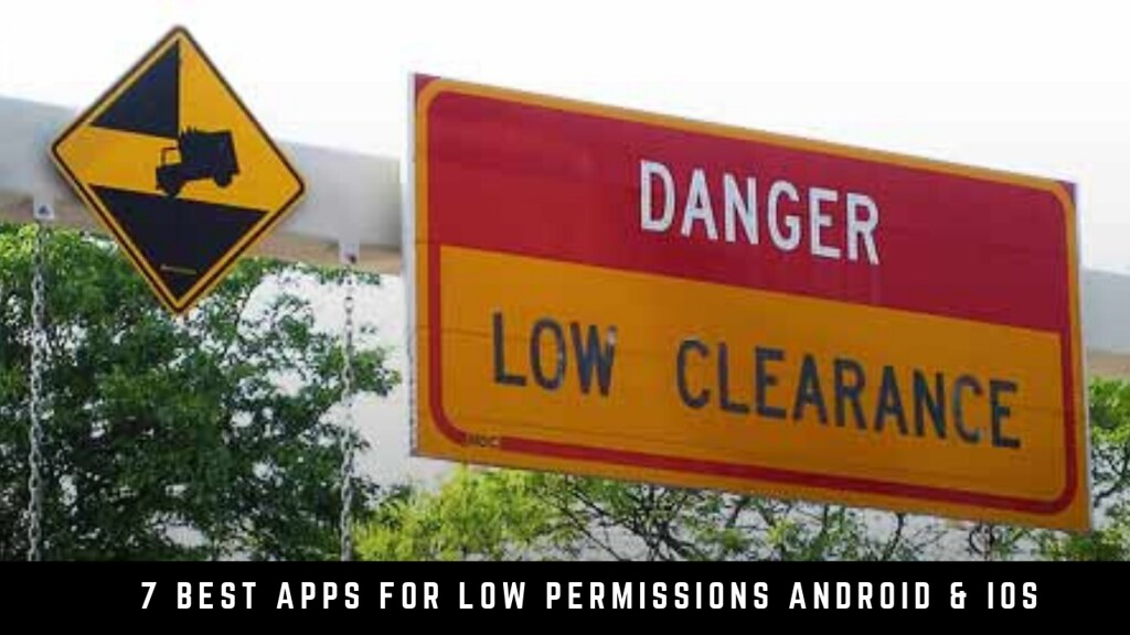 7 Best Apps For Low Permissions Android & iOS