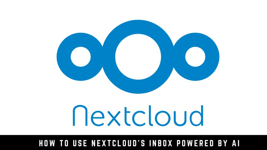 How to use Nextcloud's Inbox powered by AI