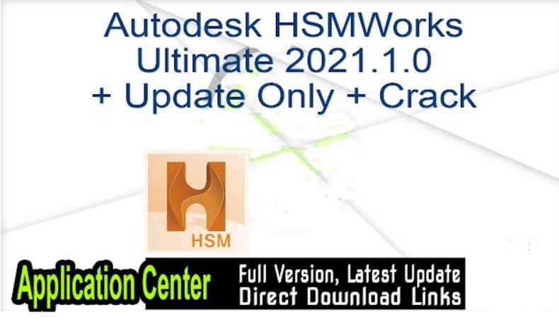 Autodesk HSMWorks Ultimate 2021.1.0 x64 full license