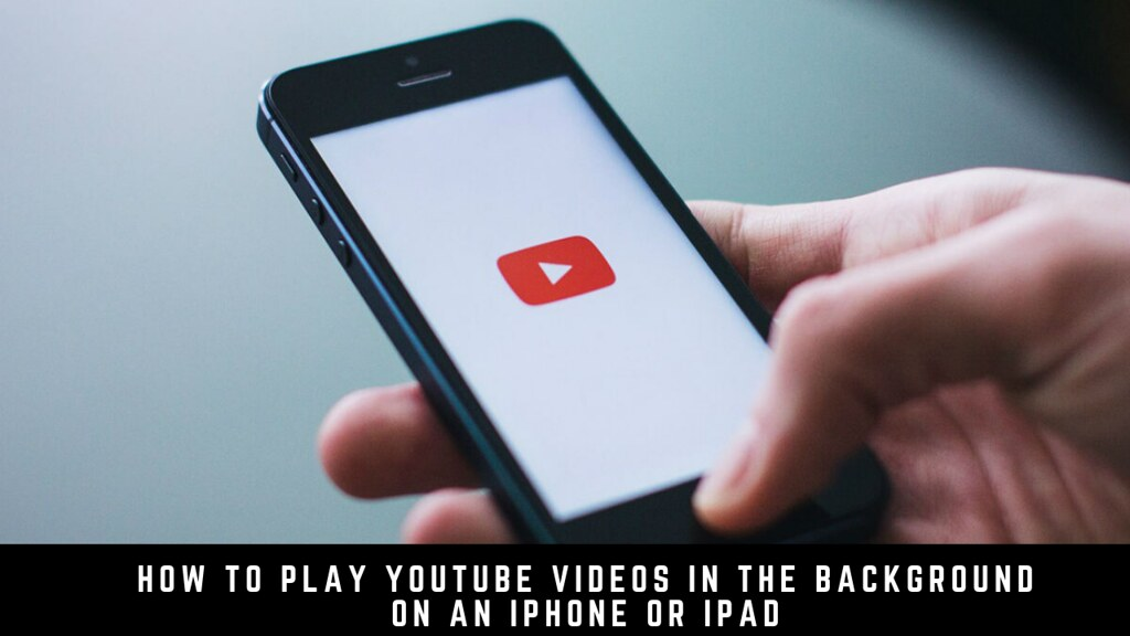 How to Play YouTube Videos in the Background on an iPhone or iPad