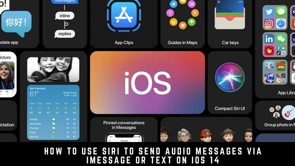 How to Use Siri to Send Audio Messages via iMessage or Text on iOS 14