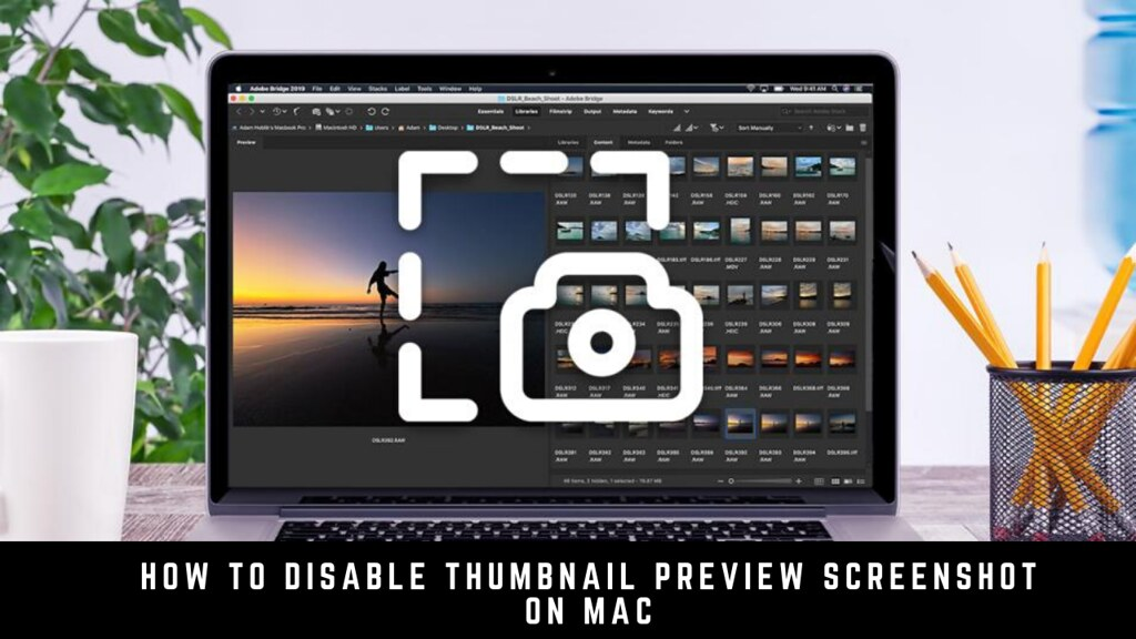 How to Disable Thumbnail Preview Screenshot on Mac