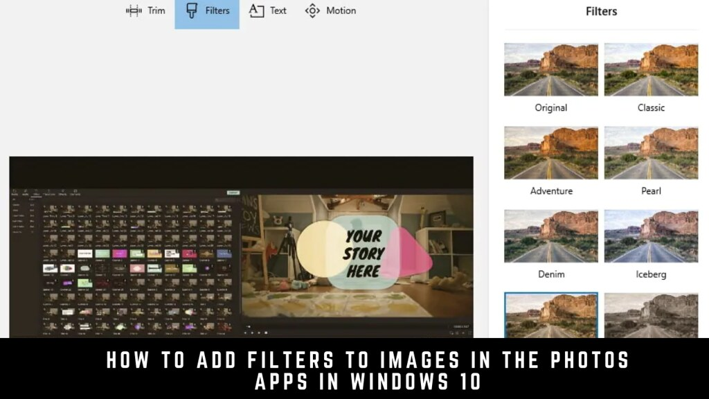 How to add filters to images in the Photos apps in Windows 10