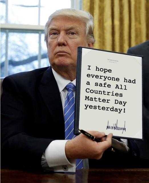 Trump_allcountriesmatter